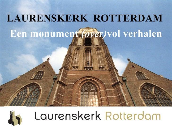 LAURENSKERK ROTTERDAMEen monument (over)vol verhalen