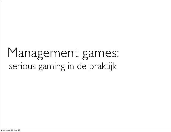 Management games: serious gaming in de praktijk (Jaïn van Nigtevegt)