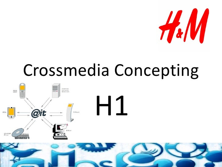 Crossmedia Concepting<br />H1<br />