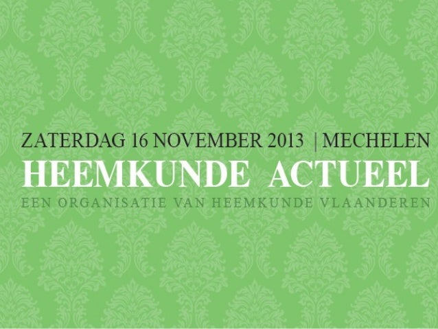 Welkomstwoord door Fons Dierickx (voorzitter Heemkunde Vlaanderen)