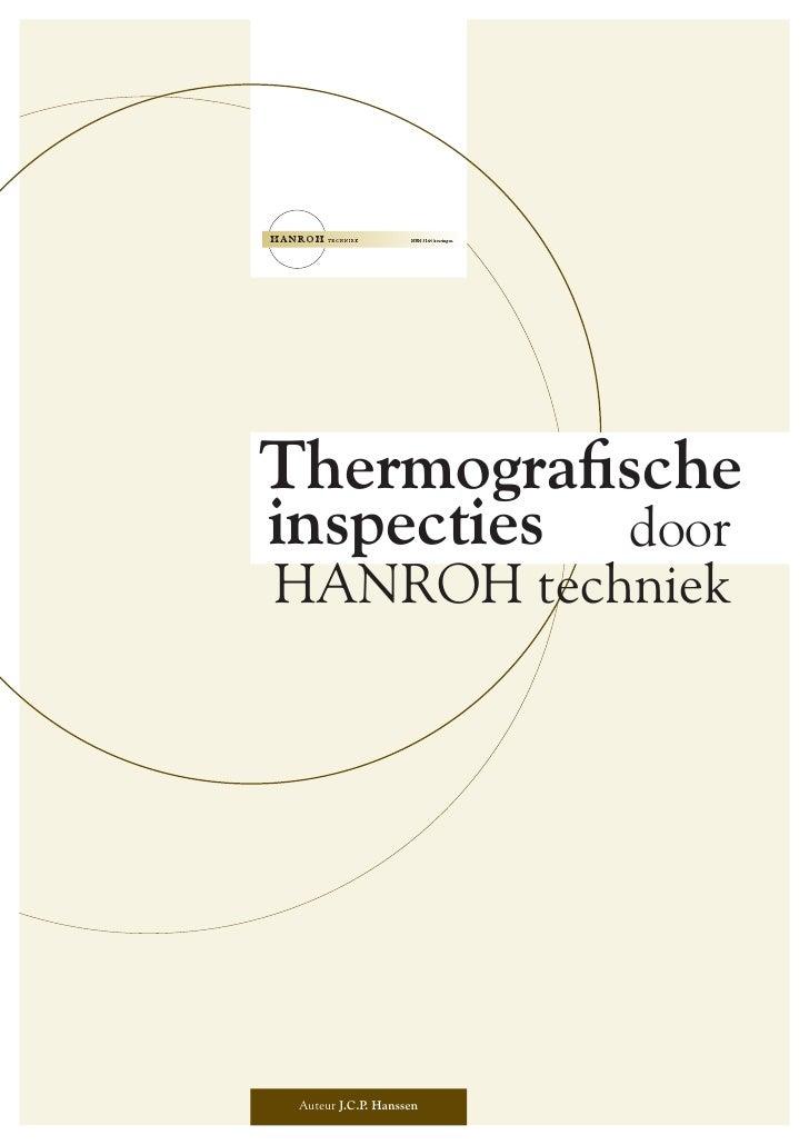 Thermografische inspecties door HANROH techniek      Auteur J.C.P Hanssen              .