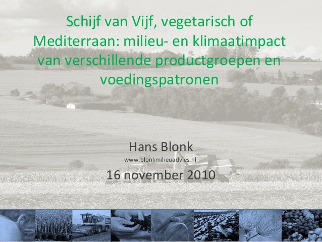 Schijf van Vijf, vegetarisch of Mediterraan: milieu- en klimaatimpact van verschillende productgroepen en voedingspatronen...