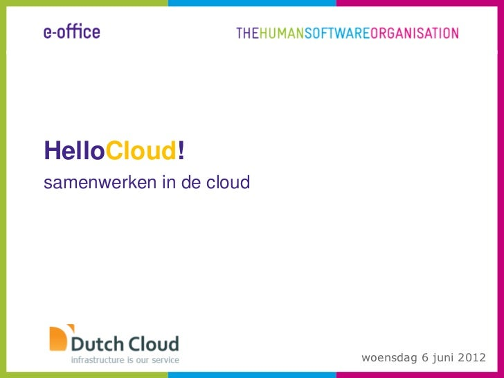 Presentatie hello cloud sharepoint in de cloud 6 juni 2012