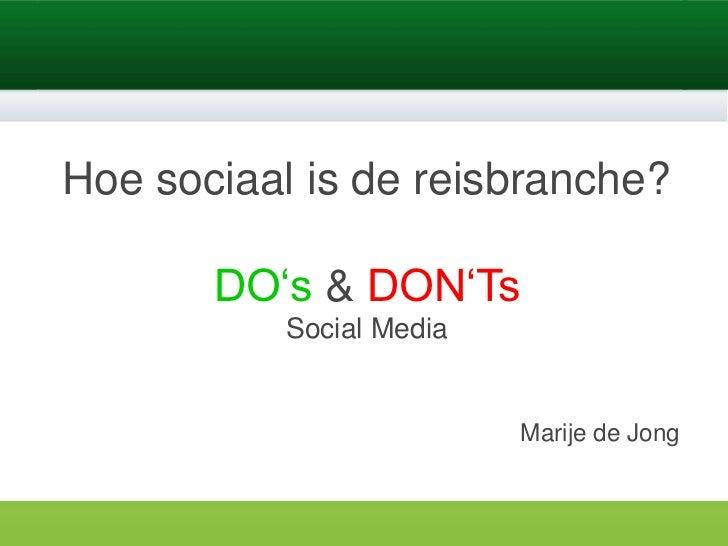 www.sales-works.nl                                   www.sales-works.nlHoe sociaal is de reisbranche?       DO's & DON'Ts ...