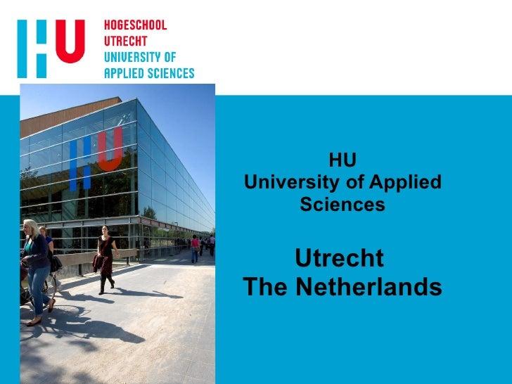 HU University of Applied Sciences   Utrecht  The Netherlands