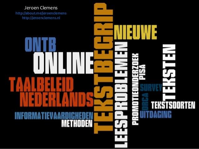 Jeroen Clemenshttp://about.me/jeroenclemens    http://jeroenclemens.nl