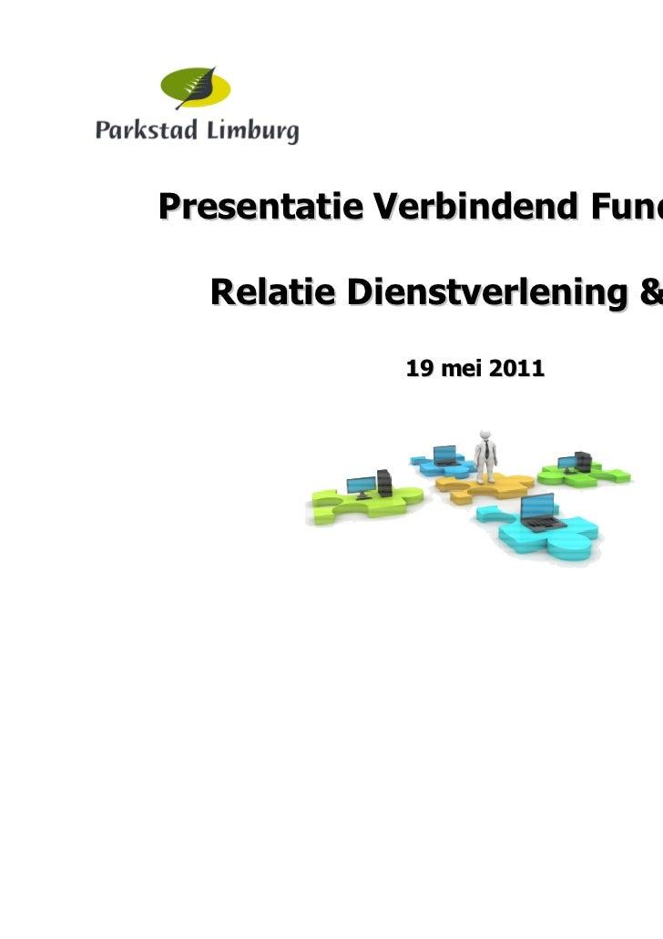 Presentatie Verbindend Fundament  Relatie Dienstverlening & ICT            19 mei 2011