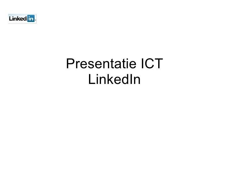 Presentatie Ict Linkedin