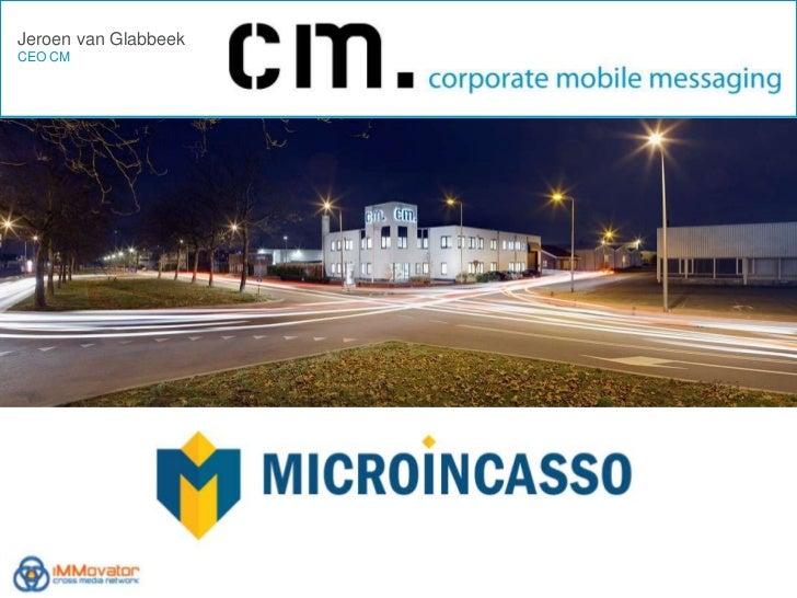 Jeroen van Glabbeek (CM) @ CMC Mobiel