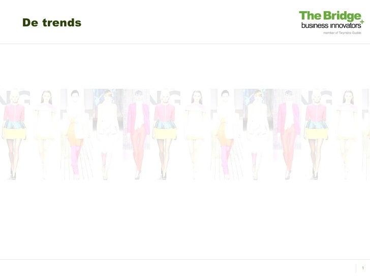 De trends