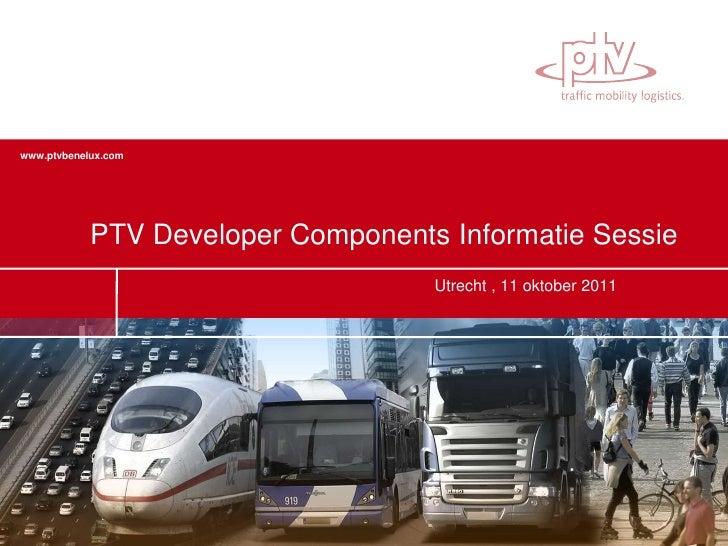 Presentatie infosessie PTV Developer Components