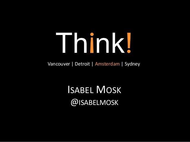 Vancouver   Detroit   Amsterdam   Sydney        ISABEL MOSK         @ISABELMOSK