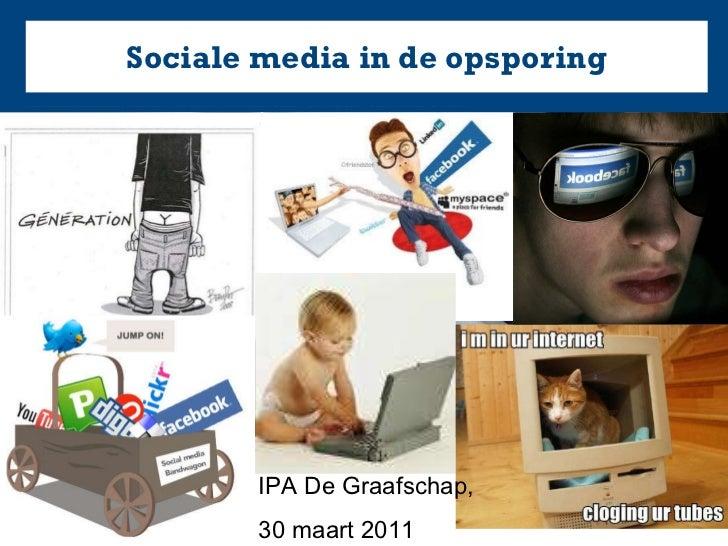 Sociale media in de opsporing IPA De Graafschap,  30 maart 2011