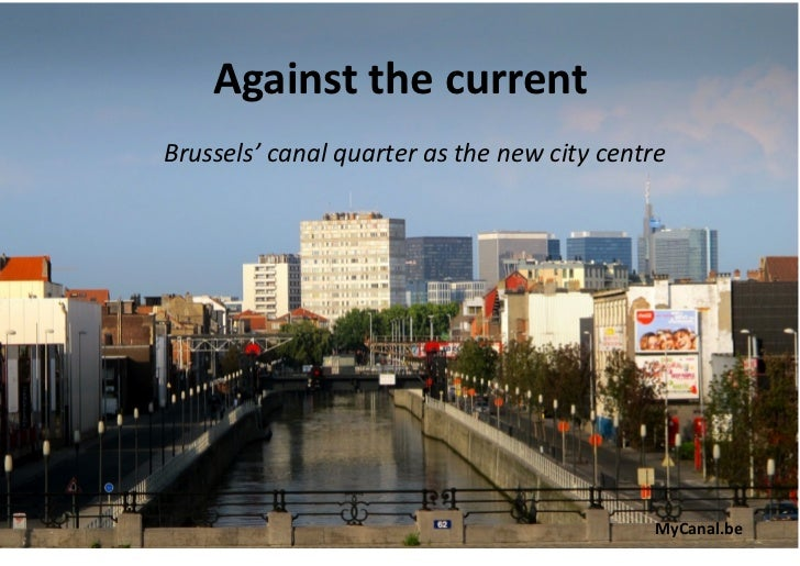 Analysis Brussels Canal quarter