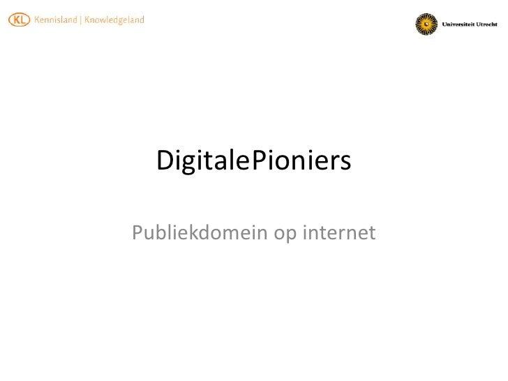 Digitale Pioniers Publiek domein op internet