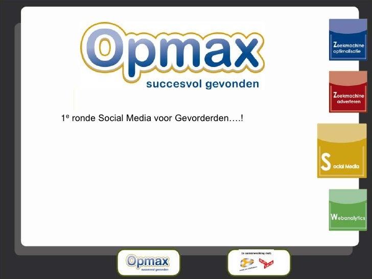 1e ronde Social Media voor Gevorderden….!