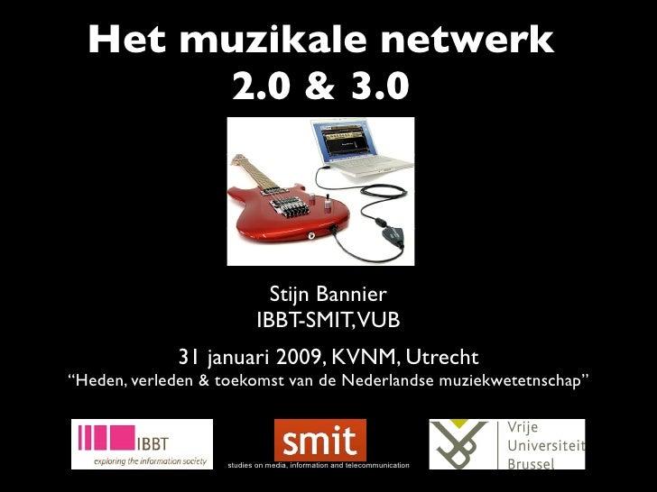 Het muzikale netwerk 2.0 & 3.0