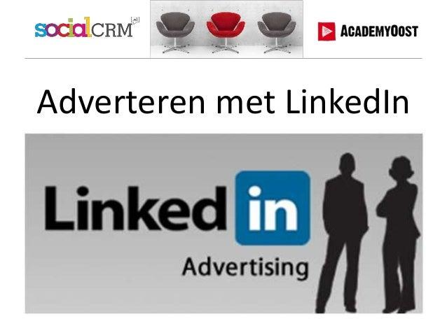 Academy Oost - Adverteren met LinkedIn