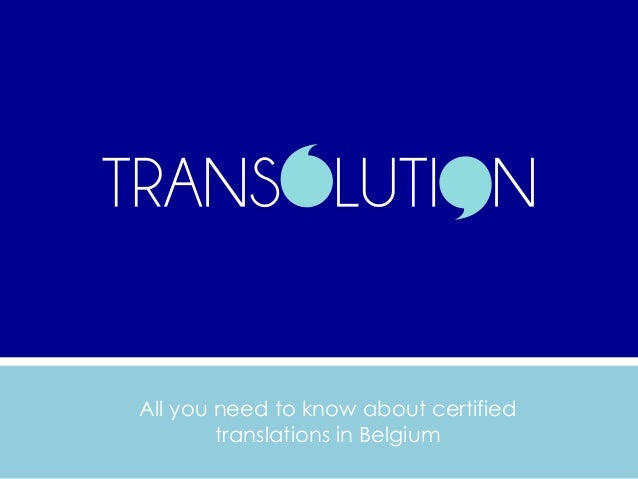 All you need to know about certified translations in Belgium