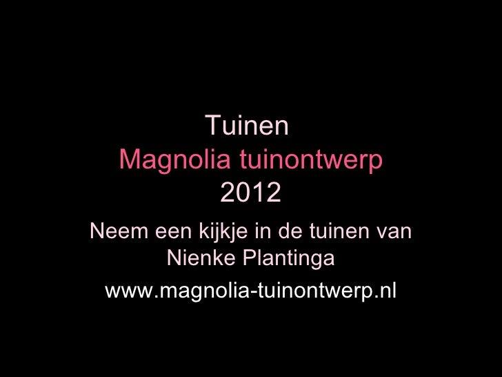 Tuinen magnolia tuinontwerp 2012 - Tuinontwerp ...