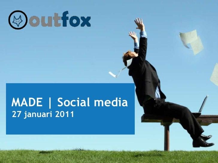 MADE | Social media<br />27 januari 2011<br />