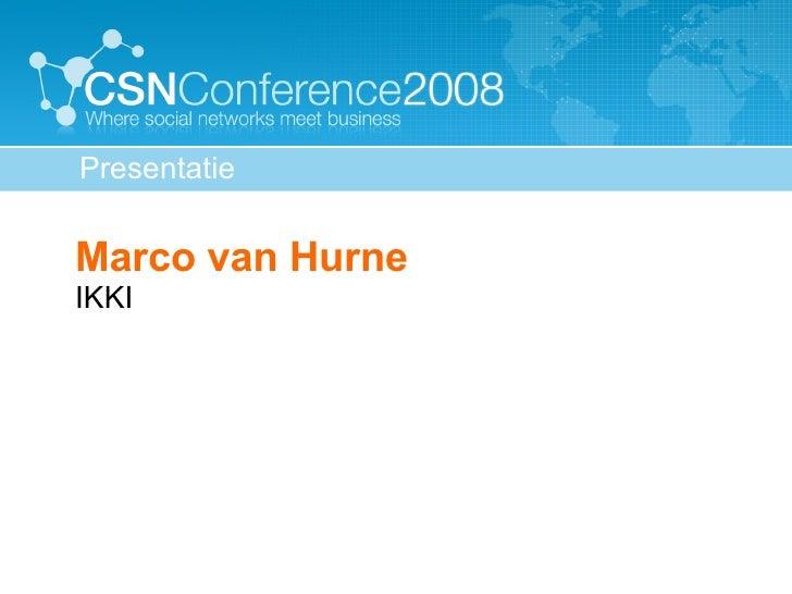 Presentatie Marco Van Hurne V02