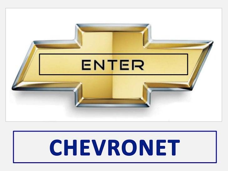 ENTER<br />CHEVRONET<br />