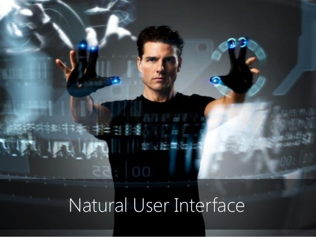 Natural User Interface