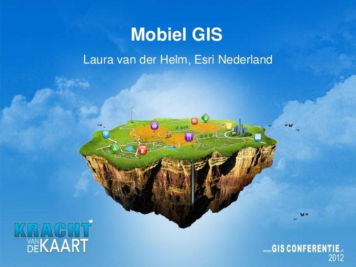 Mobiel GIS, Esri Nederland