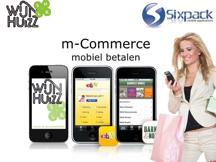 m-Commerce mobiel betalen