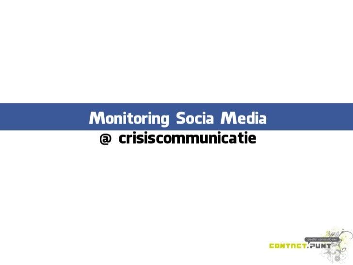 Monitoring social media in crisissituaties