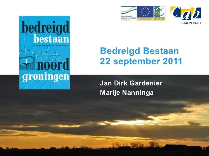 Jan Dirk Gardenier Marije Nanninga Bedreigd Bestaan 22 september 2011