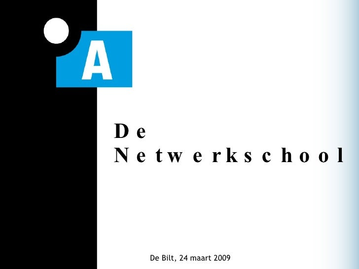 Presentatie Netwerkschool 2.0, 24 Maart 2009, Parell