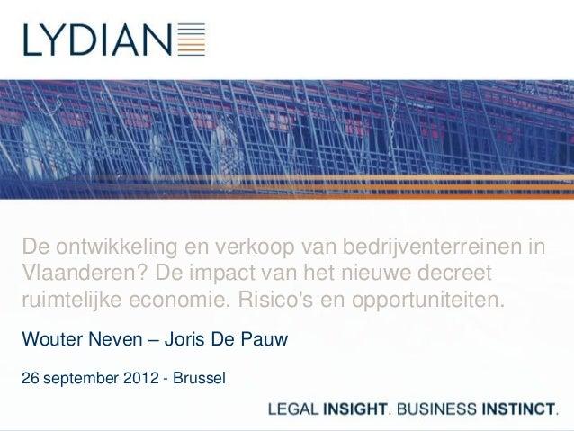 De ontwikkeling en verkoop van bedrijventerreinen inVlaanderen? De impact van het nieuwe decreetruimtelijke economie. Risi...