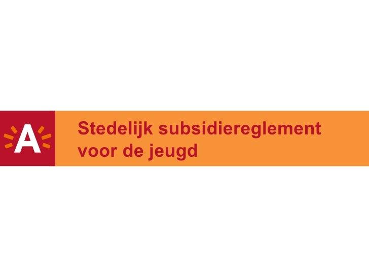 Stedelijk subsidiereglement voor de jeugd