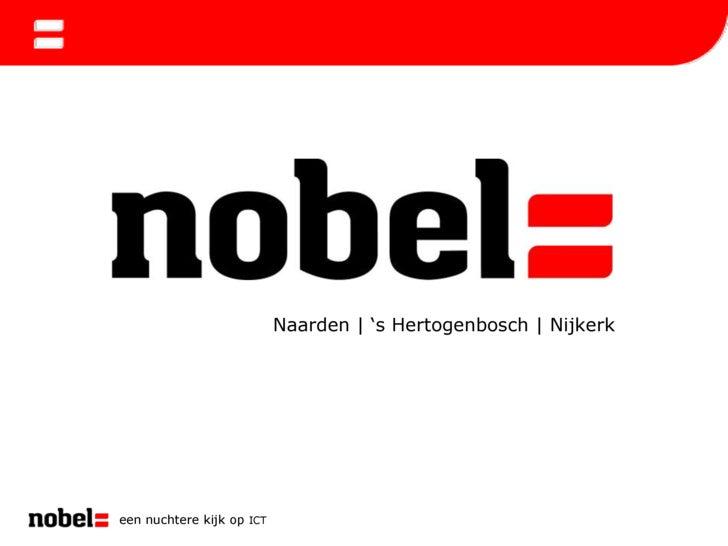 een nuchtere kijk op ICT<br />Naarden   's Hertogenbosch   Nijkerk<br />