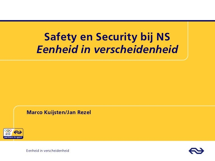 Safety en Security: 'Eenheid en Verscheidenheid' bij NS