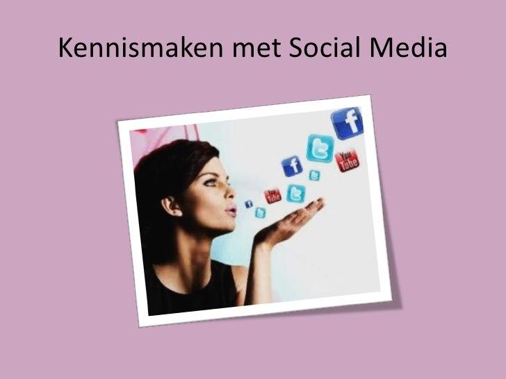 Kennismaken met Social Media