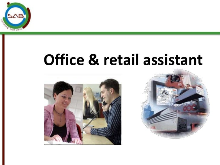 Office & retail assistant