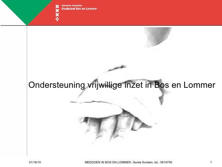 Ondersteuning vrijwillige inzet in Bos en Lommer