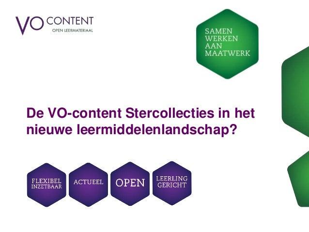 De VO-content Stercollecties in het nieuwe leermiddelenlandschap?