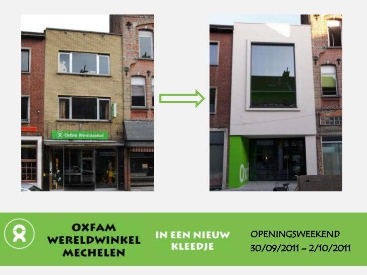 OPENINGSWEEKEND30/09/2011 – 2/10/2011
