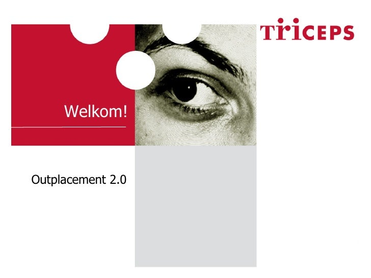 Outplacement 2.0 Welkom!