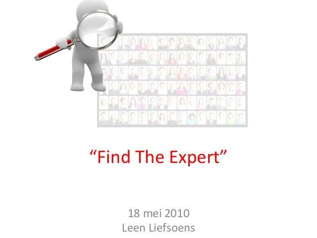 """18 mei 2010 Leen Liefsoens """"Find The Expert"""""""