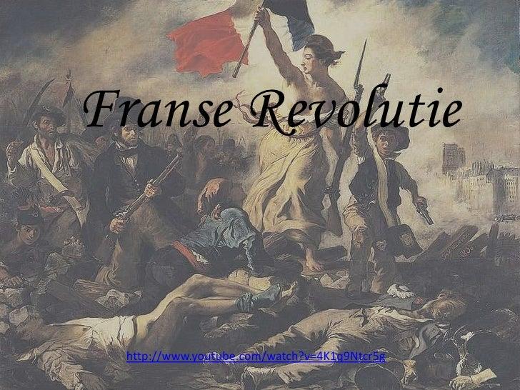 Franse Revolutie<br />http://www.youtube.com/watch?v=4K1q9Ntcr5g<br />