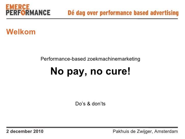 Performance based SEO & SEA - Emerce Performance event 2-12-2010