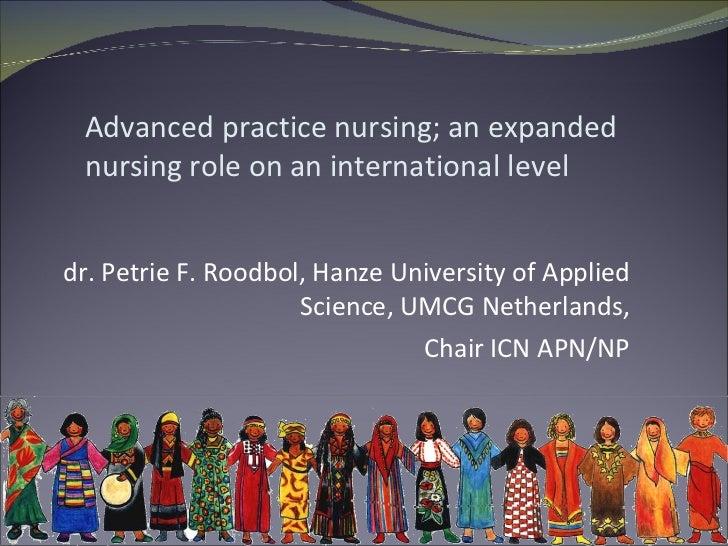 Advanced practice nursing; an expanded nursing role on an international level