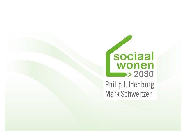 Hoe ziet sociaal wonen er uit in 2030? Hoe ziet de Nederlandse samenleving eruit in 2030   demografisch, economisch, pol...
