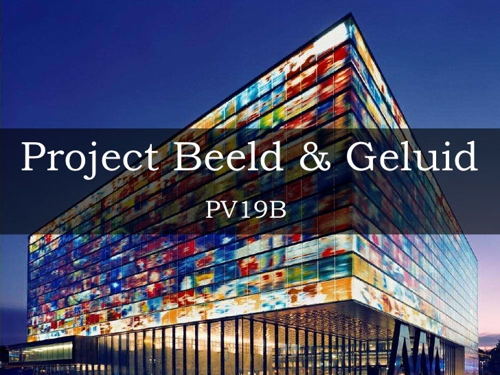 Project Beeld & Geluid<br />PV19B<br />