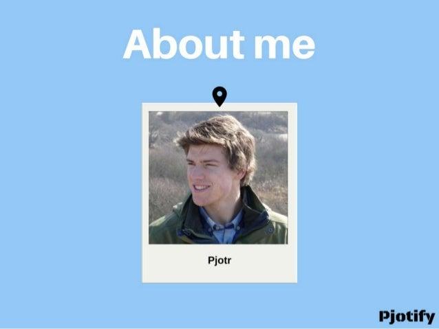 About Pjotr